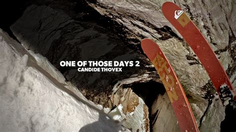 One Of Those Days 2 one of those days 2 candide thovex