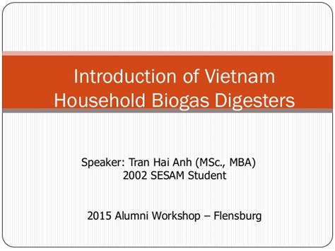 Introduction Of Mba Student by 20150922 Household Biogas Digesters