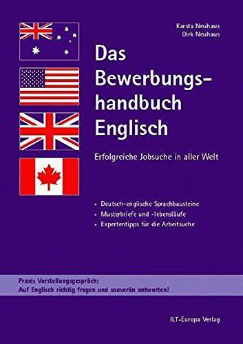 Musterbriefe Englisch Das Bewerbungshandbuch Englisch Erfolgreiche Jobsuche In