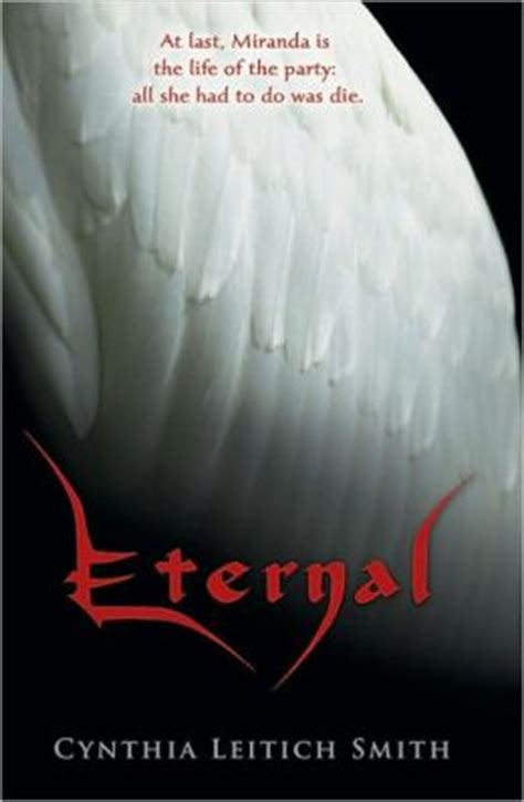 eternal a novel books eternal tantalize series 2 by cynthia leitich smith