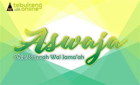 Risalah Ahlussunnah Wal Jamaah ahlussunnah wal jamaah tidak mudah mengafirkan tebuireng