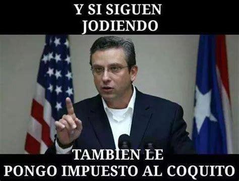 Meme Alejandro Garcia Padilla - manchada la imagen del gobernador por impuestos no paran