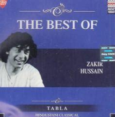 ustad zakir hussain biography in english the best of zakir hussain tabla cd