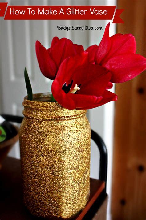 How To Make Glitter Vases how to make a glitter vase budget savvy