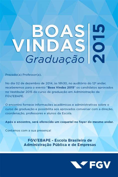 Boa Mba Program by Fgv Ebape Realizar 225 Evento De Boas Vindas Para Alunos Da