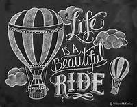 Life Is A Beautiful Ride Chalkboard Art Hot Air By LilyandVal