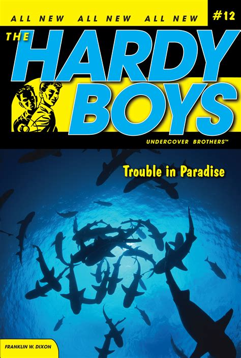 Trouble In Paradise For by Trouble In Paradise Book By Franklin W Dixon Official