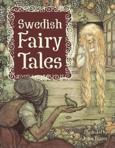 swedish folk tales 17 best images about anton pieck john bauer arthur rackman charles livingston bull art on