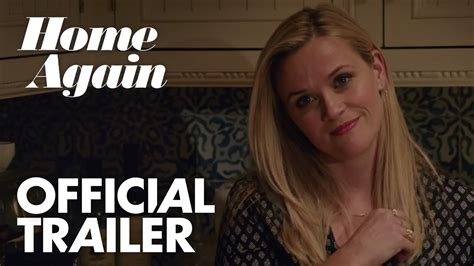 home again home again 2017 official trailer reese witherspoon