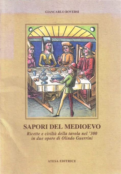 civiltà della tavola libreria della spada sapori medioevo libri