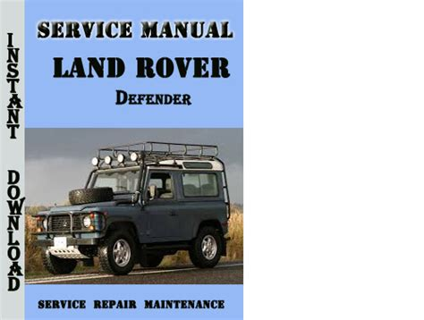 free online auto service manuals 2001 land rover range rover user handbook 1992 land rover defender manual free download service