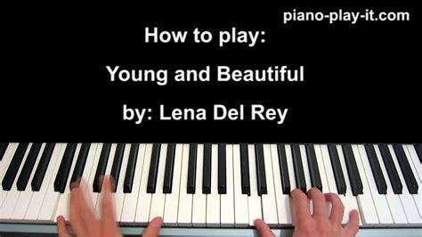 tutorial piano you re beautiful young and beautiful piano tutorial lana del rey youtube
