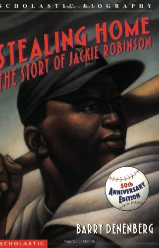 An American Barry Denenberg Stealing Home The Story Of Jackie Robinson Lexile 174 Find A Book Metametrics Inc
