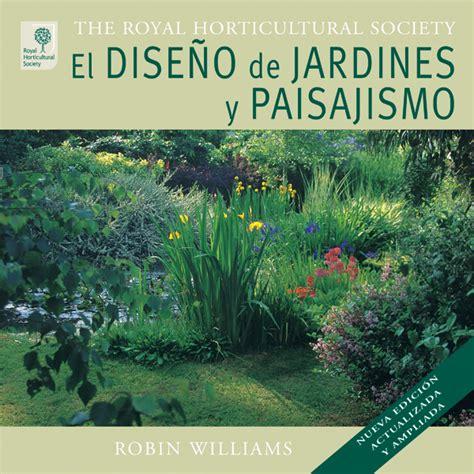 jardines y paisajismo el dise 241 o de jardines y paisajismo ediciones tutor
