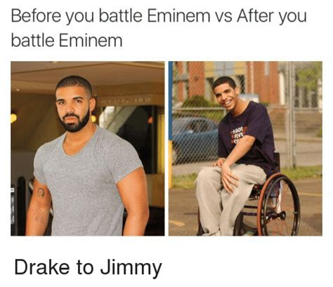 Eminem Drake Meme - before you battle eminem vs after you battle eminem drake