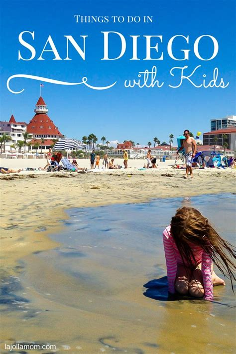 most popular things for kids 40 best things to do in san diego with kids san diego