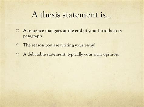 where is the thesis statement typically found in an essay thesis statements