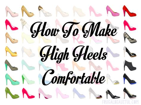 how to make high heels more comfortable how to make heels more comfortable