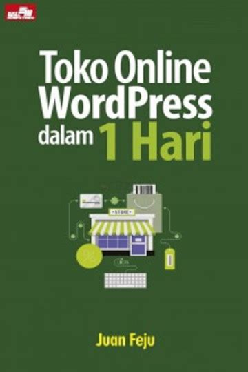 Cara Membuat Toko Online Dalam 1 Hari | buku toko online wordpress dalam 1 hari anotherorion com