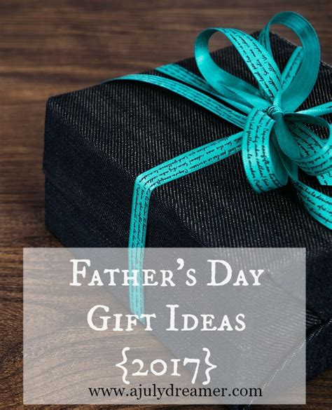 s day 2017 ideas s day 2017 gift ideas a july dreamer
