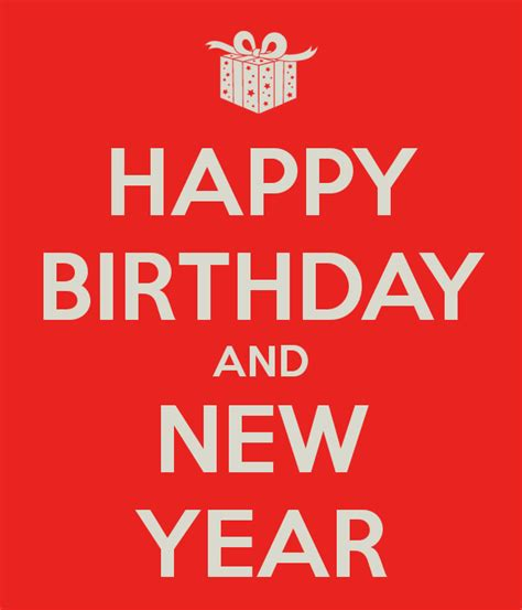 new year birthday happy birthday and new year poster hung keep calm o matic