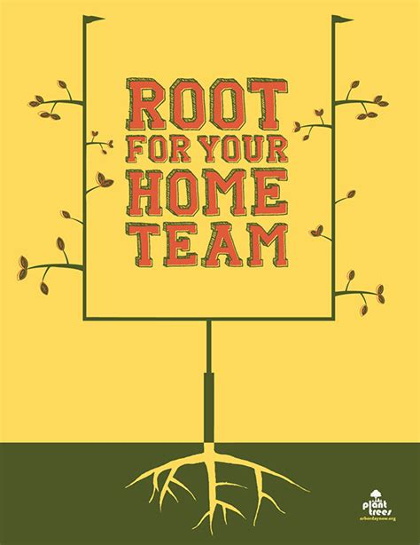 arbor day foundation root for your home team caign