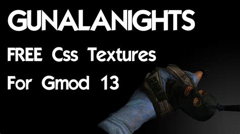 How To Install Css Textures For Gmod 13 | get css textures for free for gmod 13 youtube