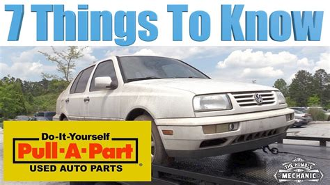 7 Things To About His Parts by Humblemechanic 7 Things To About Pull A Part