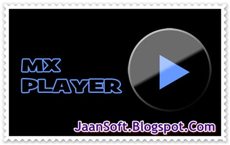 mx player for android free apk mx player pro for android 1 7 31 apk updated jaansoft software and apps