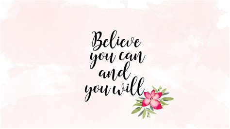 Believe You Can believe you can and you will wallpaper the story