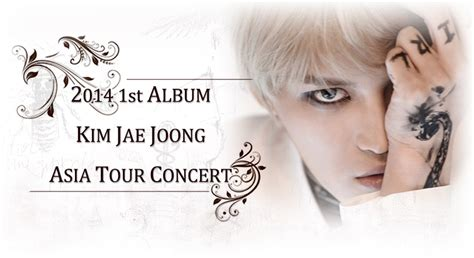 Jae Joong 1st Album Www Who When Why 2014 jae joong 1st album asia tour concert in seoul