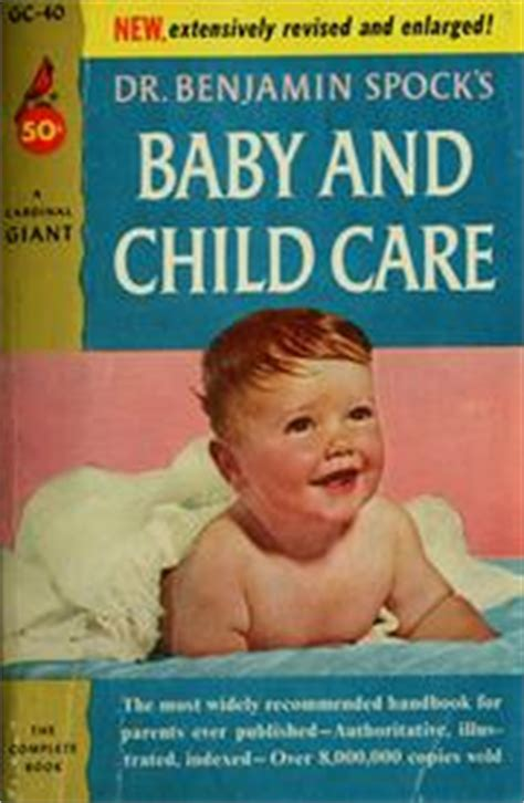 Dr Benjamin Spocks Baby And Child Care baby and child care 1957 edition open library