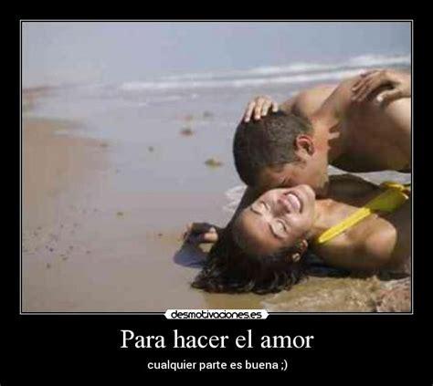 imágenes animadas de hacer el amor para hacer el amor desmotivaciones