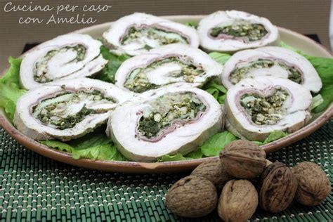 ricette per cucinare il tacchino arrotolato di tacchino ripieno cucina per caso con amelia
