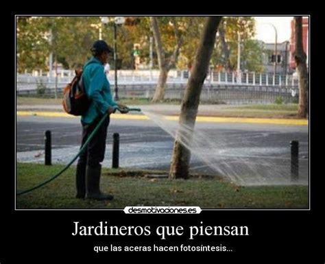 Imagenes Graciosas De Jardineros | im 225 genes y carteles de jardineros desmotivaciones