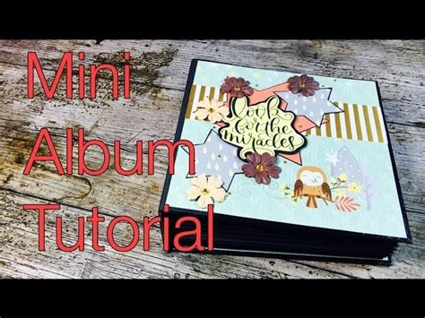 scrapbooking tutorial deutsch scrapbook mini album forest friends diy