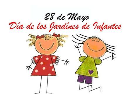 imagenes tiernas para jardin de infantes 28 de mayo im 225 genes con frases del d 237 a de los jardines de