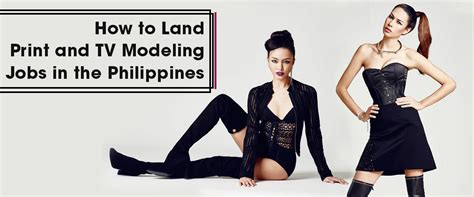 commercial model jobs philippines pageant and modeling news industry advice and top
