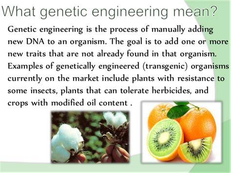 Genetic Engineering genetic engineering