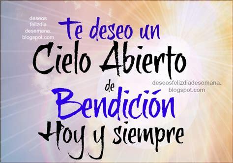 imagenes y frases cristianas de bendicion te deseo muchas bendiciones im 225 genes y deseos feliz d 237 a