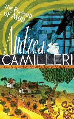 the pyramid of mud an inspector montalbano mystery books montalbano s and other stories by andrea camilleri