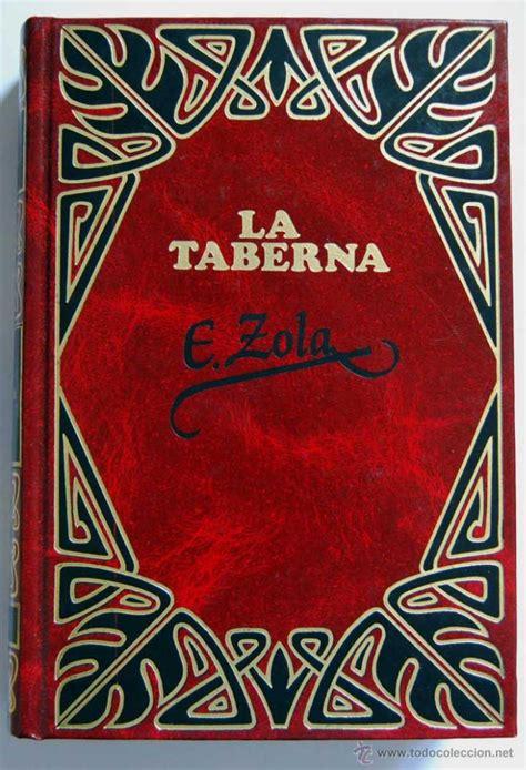 libro emile zola oeuvres la taberna emile zola 2 vols comprar en todocoleccion 55084852