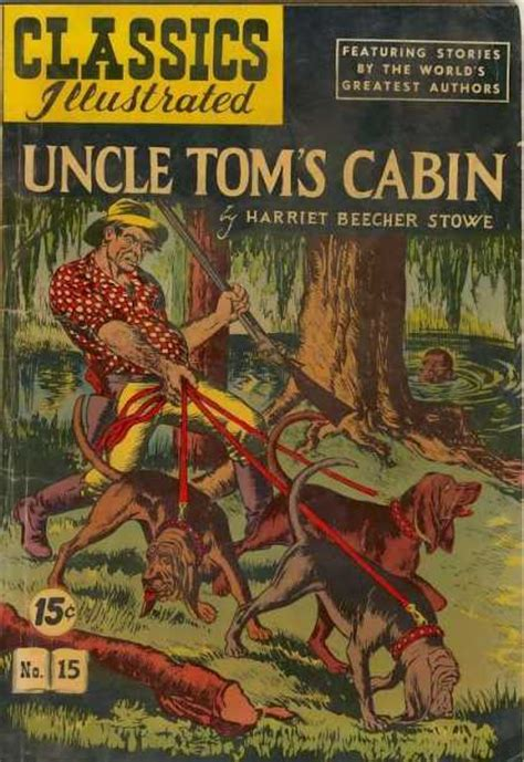 Toms Cabin Characters by Classics Illustrated 15 Toms Cabin Issue