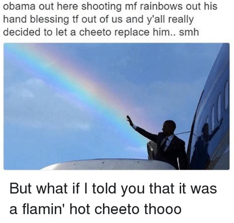 Obama Shooting Meme - 25 best memes about flamin hot cheetos flamin hot