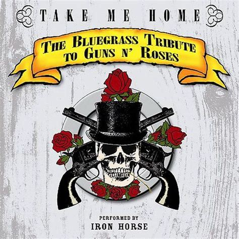 take me home the bluegrass tribute to guns n roses the
