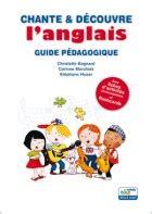 chante et dcouvre langlais 2916947957 guide p 233 dagogique chante et d 233 couvre l anglais ricochet