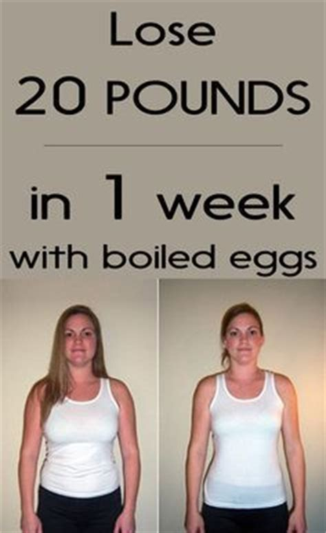 Lose 10 Pounds In One Week Detox by Lose 20 Pounds In 1 Week With Boiled Eggs Womenzoom