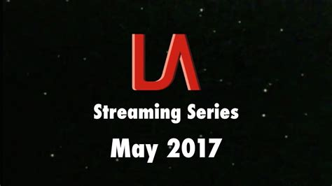 logo archive streaming series may 2017 youtube