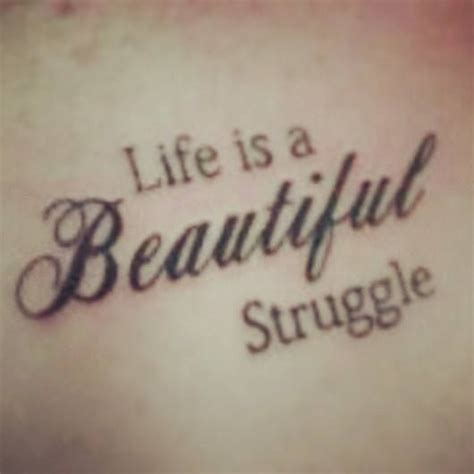 life is a beautiful struggle tattoo is a beautiful struggle foot www imgkid