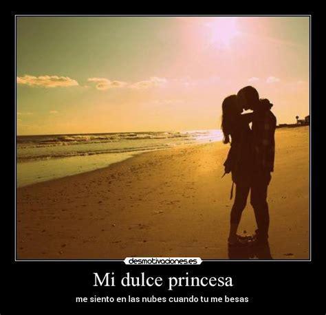 mi dulce princesa mi dulce princesa desmotivaciones